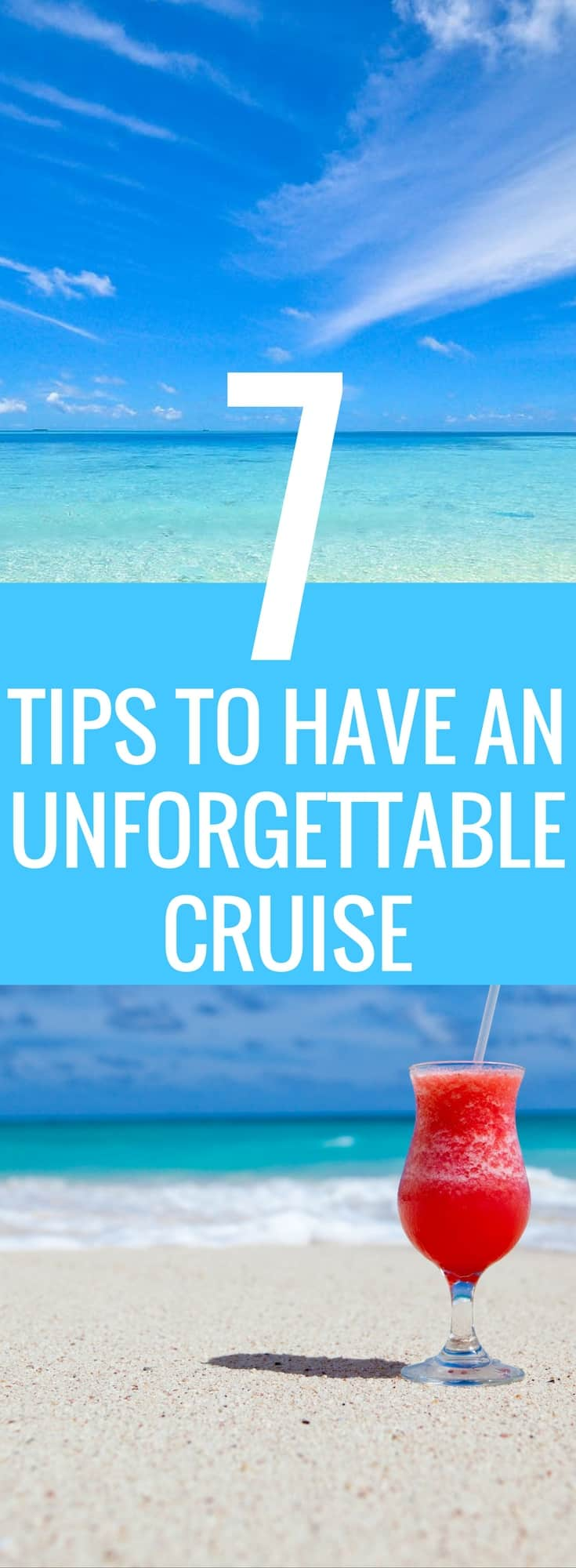 These 7 cruise tips are the BEST! I'm so glad I found this AMAZING cruise checklist! Now I have some great ideas to use when I pack for my next cruise. You gotta pin this!  #Cruise #Vacation #Summer #TravelTips #CruiseHacks