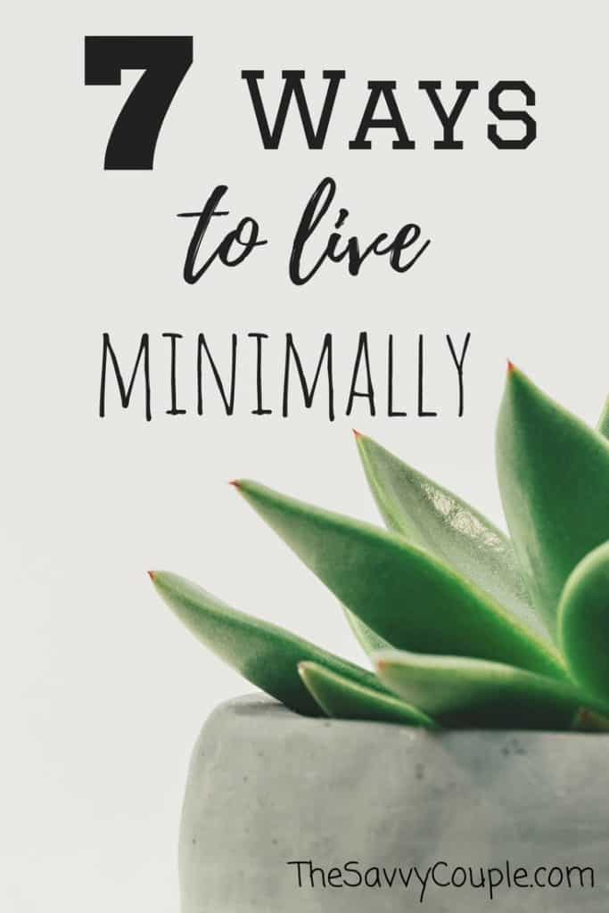 7 ways that will inspire you to become a minimalist. Minimalism is not about what you own, it's about why you own it. Once you need less. You will have more. Minimal | Minimalist Lifestyle | Zen | The Savvy Couple