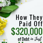 This couple paid off $320,000 of debt in just 5 years! Their debt payoff story is absolutely AMAZING and totally worth reading! Pinning this to MOTIVATE me in the future. #DebtSnowBall #Motivation #DebtFreeLiving #DaveRamsey