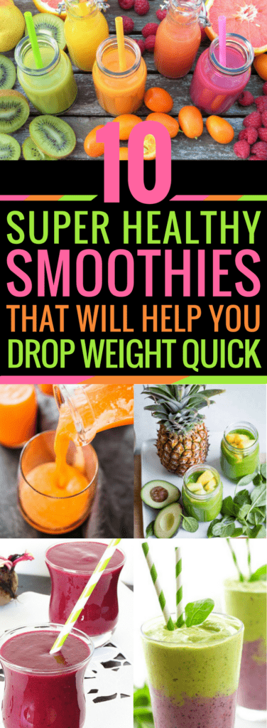 10 Super Healthy Smoothies That Will Help You Drop Weight Quickly
