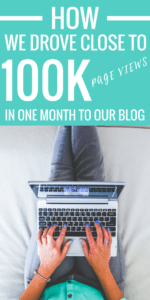 How We Drove Close to 100K Pageviews In ONE Month To Our Blog