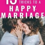 Looking for a happy and healthy marriage this article is filled with some incredible marriage tips you can start using today! Stop the fighting start the loving. Learn how to create a happy marriage with good communication, fun date night ideas, and how to communicate using the right love languages. #MarriageTips #MarriageAdvice #HappyMarriage #LoveTips #LoveLaunguages