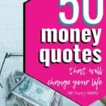 This list of money quotes is amazing! I can't believe how profound some of these are, but they really got me thinking about our finances and where we need to change! Who knew some simple little quotes could do that! #MoneyQuotes #MoneyAdvice #SmartMoney #Budget #SaveMoney #Inspiration #MotivationalQuotes #WordsToInspire #DaveRamsey