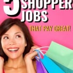 I never knew that being a mystery shopper was so easy! These mystery shopper jobs sound like they really could fit into my everyday life pretty easily, to start making a little more money! #MysteryShopperJobs #SecretShopper #SideHustle #WorkAtHome #MakeMoneyOnline