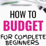 This guide on how to budget for beginners is AMAZING! My family has been struggling for years living paycheck to paycheck and it's been stressful financially. I am so excited to start a budget and manage our money better. Going to be saving like crazy now. Pin this! #HowToBudet #BudgetingGuide #StartABudget #HowToBudgetForBeginners #DaveRamseyBudget #MoneyTips #BudgetingTips